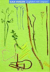 Publikation Ilka Vogler: Zugfahrt mit Leguan<